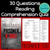 Prisoner B-3087 (Gratz)-Comprehension Test or Quiz