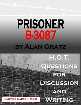 Prisoner B-3087: H.O.T. Questions for Discussion and Writing