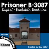 Prisoner B-3087 Novel Study: Digital + Printable Book Unit