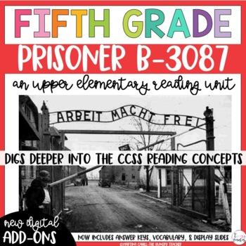 Fifth Grade Reading Unit - Prisoner B-3087