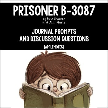 Prisoner B-3087 by Alan Gratz {Journal Prompts & Discussion Questions}