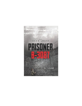 """Prisoner B-3087"" chapter by chapter questions for the entire book with answers"