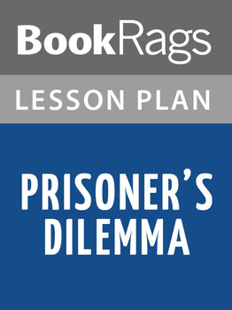 Prisoner's Dilemma Lesson Plans