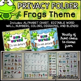 Privacy Folder {Includes EDITABLE WORD WALL, Alphabet Chart} FROGS Theme