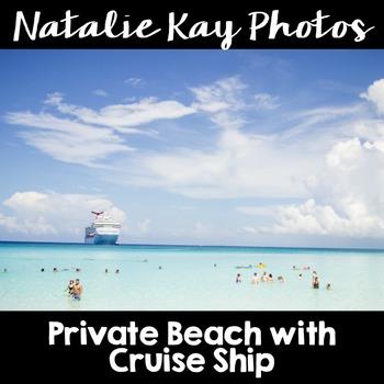 NK Photos - Private Beach with Cruise Ship