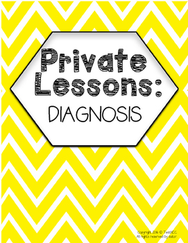 Private Lessons: Diagnosis Lesson