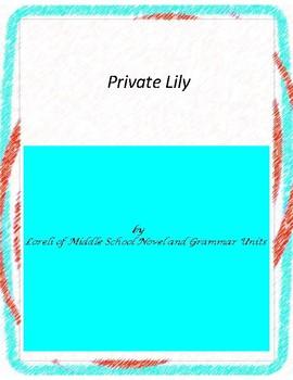 Private Lily Literature and Grammar Unit