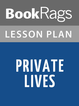 Private Lives Lesson Plans