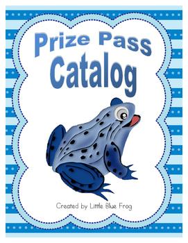 Prize Passes--behavior rewards