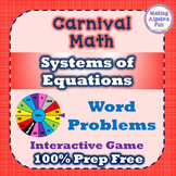 Prize Wheel Carnival Game Algebra Systems of Equations Word Problems PREP FREE