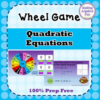 Prize Wheel Carnival Game Algebra Quadratic Equations PREP FREE