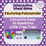 Prize Wheel Game Algebra Topic Factoring Polynomials