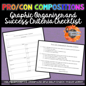 Pro/ Con Composition Graphic Organizer and Success Criteria Checklist
