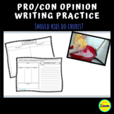 Pro/Con, Differentiated Opinion Writing Practice: Chores