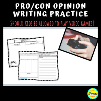 Pro/Con, Differentiated Opinion Writing Practice: Video Games