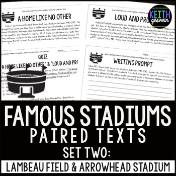 Pro Football Stadiums Paired Texts: Lambeau Field and Arrowhead Stadium