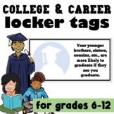 Pro-Graduation College & Career Locker Tags for MS