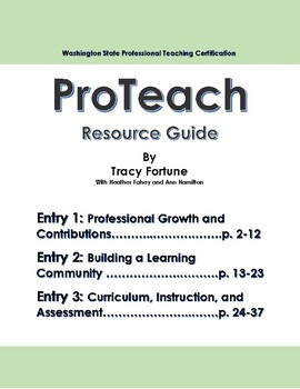 ProTeach Resource Guide - Entries 1,2 & 3 (Washington State Certification)