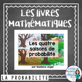Probabilité:  Probability Themed Emergent Reader in French