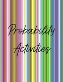 Probability Activities Bundle