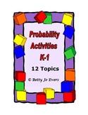 Probability Activities K-1