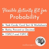 Probability Activities: Task Cards/Card Sort, Worksheets 7