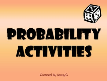 Probability Activities by JennyG