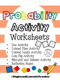 Probability Activity Worksheets (dice, colored tiles, coin flip, colored candy)