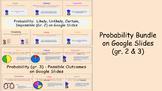 Probability Bundle for gr. 2 and 3 on Google Slides