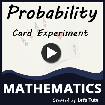 Probability | Card Experiment - Problem Solving