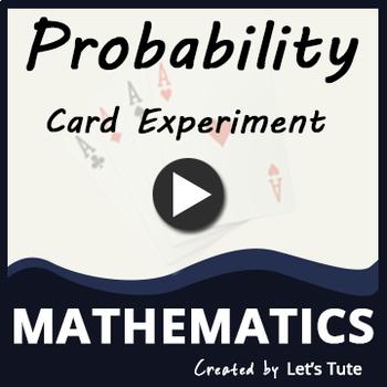 Probability | Card Experiment - Problem Solving