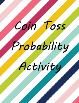 Probability - Coin Toss Activity