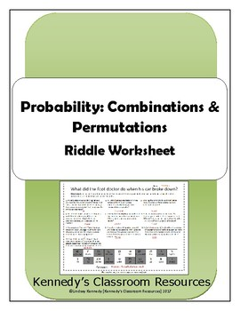 Probability: Combinations & Permutations - Riddle Worksheet