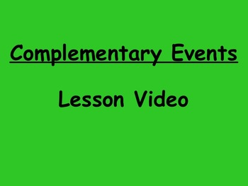Probability Complementary Events Lesson Video