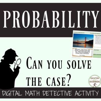 Probability Digital Math Detective for Google Drive 10% OF