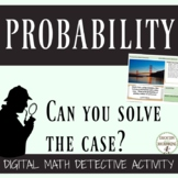 Probability Activity Digital Math Detective for Google Drive