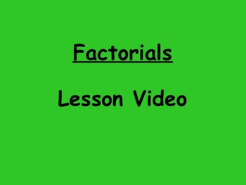 Probability Factorial Lesson Video