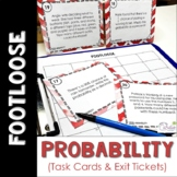Probability Task Cards - Footloose Math Game with Exit Tickets