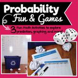 Probability Fun & Games! Exploring fractions, decimals, pe