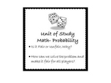 Probability Game Creation w/ Analysis, Problem Solving, and Opinion Writing CCS