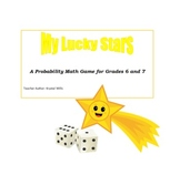 Probability Game and Activity Sheets for Grade 6 and 7: My Lucky Stars