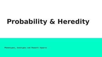 Punnett Squares & Probability Powerpoint
