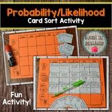 Probability / Likelihood Card Sort Activity