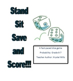 Probability Math Game for Grades 6 and 7: Stand Sit Save and Score!