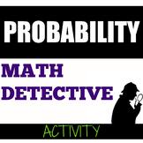 Probability Activity Math Detective
