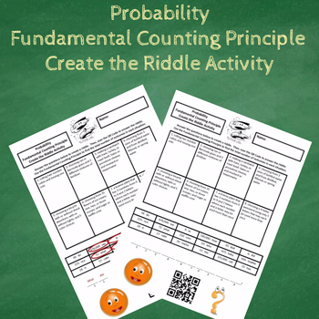 Probability Outcomes:  Fundamental Counting Principle Create the Riddle Activity