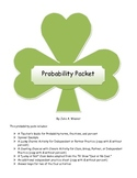 Probability Packet:Are You Feeling Lucky?- Game and Activities