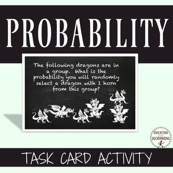 Probability Task Card Activities (CCSS 7SP.7.C)