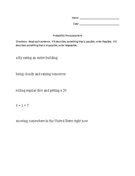 Probability Pre-Assessment:  Possible or Impossible
