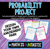 Probability Project - Design Your Own Amusement Park